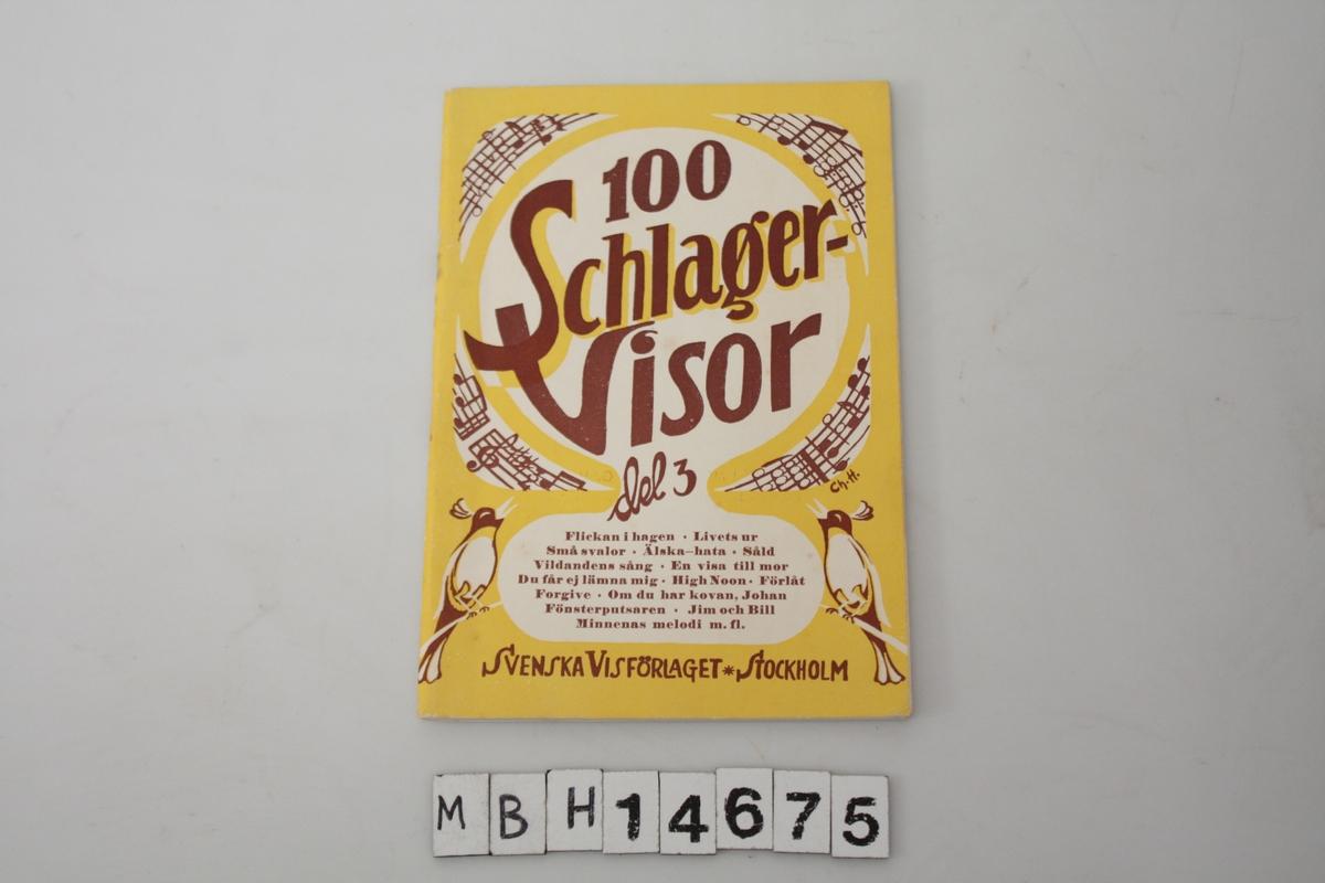 """""""100 SchlagøerVisor, del 3"""". 96 sider. Stiftet sammen. Visesanger."""