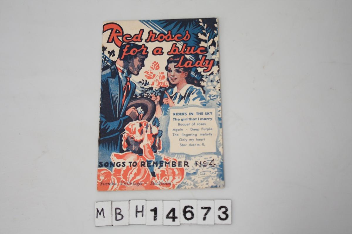 """Red roses for a blue lady"" Songs to remember No. 4. 32 sider. Sanghefte med shantymelodier. Stiftet sammen ."