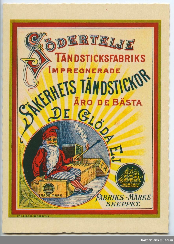 Reklam för Södertälje tändstickor.
