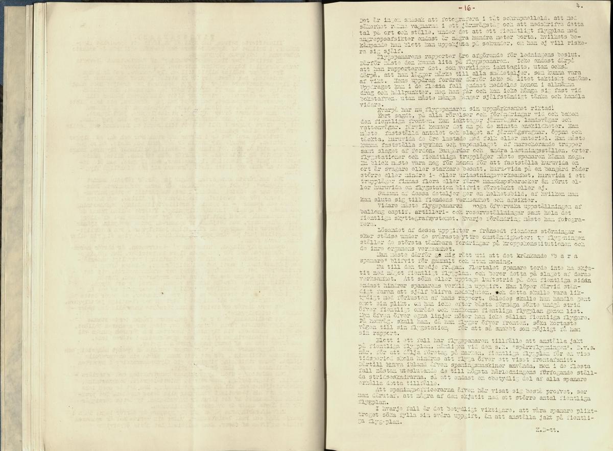 Inbunden samlingsvolym för tidskriften Flygfisken: organ för Sveriges militärflygare, 1917-1919.  Innehåll: artiklar med minnen, händelser och episoder inom den svenska militära pionjärflygningen samt fakta och råd till militära flygare. Illustrationer i form av ritningar och foton.  Sidor framställda genom stencilering med inklistrade fotografier.   Ingående nummer:  1 - augusti 1917 (sida 1-11) 2 - september 1917 (sida 12-21) 3 - oktober 1917 (sida 22-31) 4 - november 1917 (sida 32-42) 5 - december 1917 (sida 43-53) 6 - januari 1918 (sida 54-64) 7 - februari 1918 (sida 65-77) 8 - mars 1918 (sida 78-88) 9 - april 1918 (sida 89-101) 10 - maj 1918 (sida 102-111) 11 - juni 1918 (sida 112-126) 12 - juli 1918 (sida 127-137) 13 - augusti 1918 (sida 138-148) 14 - september 1918 (sida 149-157) 15 - oktober 1918 (sida 158-168) 16 - november 1918 (sida 169-180) 17 - december 1918 (sida 181-190) 18 - januari 1919 (sida 191-202) 19 - februari 1919 (sida 203-214) 20 - mars 1919 (sida 215-226) 21 - april 1919 (sida 227-240) 22 - maj 1919 (sida 241-251) 23 - juni 1919 (sida 252-263) 24 - juli 1919 (sida 264-274) 25 - september 1919 (sida 275-286) 26 - oktober 1919 (sida 287-298) 27 - december 1919 (sida 299-309)