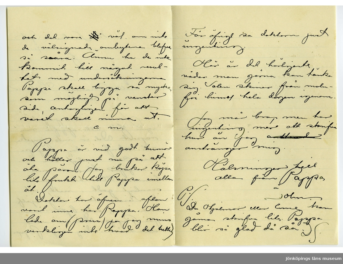 Brev 1901-09-13 från John Bauer till Emma, Hjalmar och Ernst Bauer, bestående av tre sidor skrivna på fram- och baksidan av ett vikt pappersark. Huvudsaklig skrift handskriven med svart bläck. . BREVAVSKRIFT: . [Sida 1] M.S. den 13 september 1901 f.m. Snälla Mamma, Hjalmar och Enne Ja, nu sitter jag här igen för att afgifva min raport. Det är inte mycke att skrifva i dag. Pappa mår som vanligt bra. d.v. s. ungefär likadant som hemma. Han har sofvit ovanligt godt i natt, och dr. Rissler har i dag själf varit inne och bytt om  på Pappa. Det var inte alls svårt i dag säger Pappa. . [Sida 2] och det var [överstruket: då] väl om inte de välsignade ombytena blefve så svåra. Ännu ha de inte kommit till något resul- tat med undersökningarna Pappa skall ligga så mycke som möjligt på venster sida, antagligen för att varet skall rinna ut. e.m. Pappa är vid godt humör och håller just nu på att äta päron. Jag brukar köpa lite frukt till Pappa imellan åt. Doktor har äfven i afton varit inne hos Pappa. Han lade om (press) ja jag mins verkligen inte hvad det hette) . [Sida 3] För öfrigt sa doktorn just ingenting. Här är det härligaste väder man gärna kan tänka  sig. Solen skiner från moln- fri himel hela dagen igenom Jag mår bra men har ingenting mer att skrifva hur än jag [överstruket: ansta..der]  anstränger mig. Hälsningar till  alla från Pappa å  John P.S. Du Hjalmar eller Enne kan gärna skrifva lite. Pappa blir så glad då så. d S.